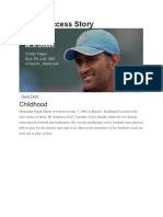 Dhoni Success Story