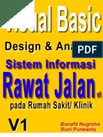 Skripsi Visual Basic 6.0 - Desain dan Analisis Sistem Informasi Pelayanan Medis Rawat Jalan Pada Klinik dan Rumah Sakit Model 1