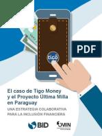 El Caso de Tigo Money y El Proyecto Ultima Milla en Paraguay