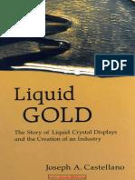 Liquid Gold the Story of Liquid Crystal Displays