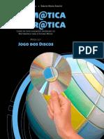 Matemática na Prática - Jogo dos Discos