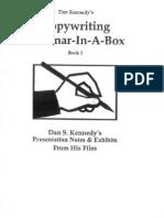 Dan Kennedy - Copywriting Seminar-In-A-Box - Book 1