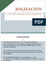 GLOBALIZACION-CONCEPTO-ORIGEN-CARAC. (1) (1).pptx