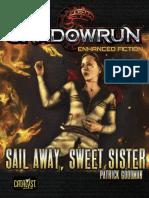 Shadowrun_5E_Enhanced_Fiction_Sail Away Sweet Sister.pdf