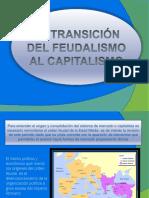 Transicion del feudalismo al capitalismo EDAD MEDIA 8° BASICO