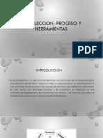 2.3. Selección Proceso y Herramientas.