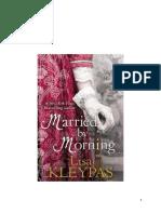 Lisa Kleypas - 4. Légy a feleségem reggelre