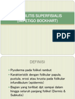 Folikulitis Superfisialis (Impetigo Bockhart)
