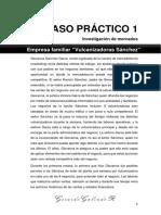 """Caso Práctico 1 - Empresa Familiar """"Vulcanizadoras Sánchez"""" - Investigacion de Mercados"""