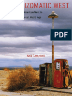 (Postwestern Horizons) Neil Campbell-The Rhizomatic West_ Representing the American West in a Transnational, Global, Media Age-University of Nebraska Press (2008)