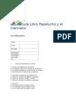 Guía Libro Papelucho y El Marciano