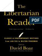 The Libertarian Reader Classic and Contemporary Writings From Lao Tzu to Milton Friedman - David Boaz