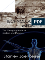 Technological Medicine the Changing World of Doctors and Patients