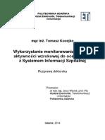 Wykorzystanie Monitorowania i Analizy Aktywnosci Wzrokowej Do Oceny Pracy z Systemem Informacji Szpitalnej