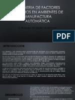 Ingeneria de Factores Humanos en Ambientes de Manufactura