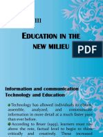 Education in New Milieu