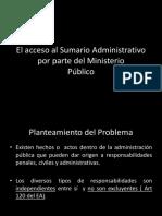Acceso Al Sumario Por El Ministerio Público