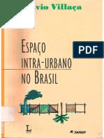 Espaço Intra Urbano No Brasil. Capítulos de 5 a 7 - Flávio Villaça