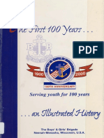 The First 100 Years an Illustrated History of the Boys and Girls Brigade of Neenah Menasha