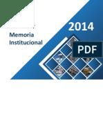 Memoria Institucional 2014