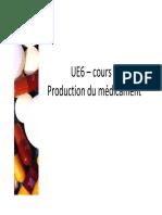 UE6 Production Du Medicament