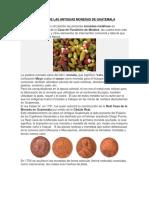 Historia de Las Antiguas Monedas de Guatemala..