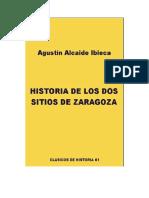 Alcaide Ibieca Agustín - Historia de Los Dos Sitios de Zaragoza