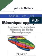 (Livre) Mécanique Appliquée - Résistance Des Matériaux, Mécanique Des Fluides, Thermodynamique (Dunod, 1996, 255p)