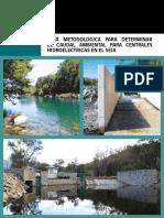 GUÍA METODOLÓGICA PARA DETERMINAR EL CAUDAL AMBIENTAL PARA CENTRALES HIDROELÉCTRICAS EN EL SEIA