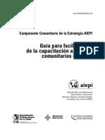 AIEPI COMUNITARIO, Guia Para Facilitadores de Desarrollo de Capacidades a ACSs...