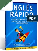 Inglés Inglés Rápido - El Revolucionario Método Para Hablar Inglés Como Un Nativo