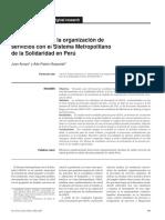 Arroyo, Juan y Ada Pastor Goyzueta. La Innovacion en la organización de servicios con el Sistema Metropolitano de Solidaridad en Perú. Revista Panamericana de Salud Púbica, junio 2013.