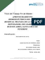 RTFM Aprovechamiento hidroeléctrico del agua residual tratada de la estación depuradora del barrio de Buenos Aires, Santa Cruz de Tenerife. 2012
