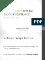 Fontes Solares, Hídricas, Eólicas e Geotérmicas