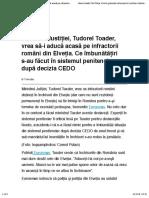 Ministrul Justiției, Tudorel Toader, vrea să-i aducă acasă pe infractorii români din Elveția. Ce îmbunătățiri s-au făcut în sistemul penitenciar după decizia CEDO