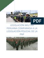 Legislación Militar Peruana Comparada a La Legislación Policial de La Pnp