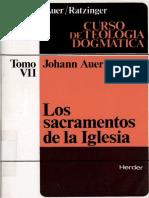 AUER, J. y RATZINGER, J., Curso de Teologia Dogmatica VII, 1983