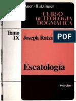 AUER, J. y RATZINGER, J., Curso de Teologia Dogmatica IX, 1980