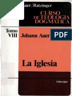 AUER, J. y RATZINGER, J., Curso de Teologia Dogmatica VIII, 1986