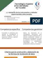 Aplicación de los instrumentos y métodos experimentales seleccionados