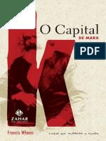 O Capital de Marx - Uma Biografia - Francis Wheen