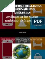Nestor Chayelle - Escépticos, Idealistas, Mercenarios y Analistas Confluyen en La Tendencias de La Economía