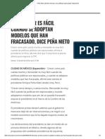 Peña Nieto Advierte Retroceso Con Políticas Equivocadas _ Expansión