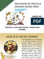 Proyecto Leerpara Pensar Dia Del Idioma Reseña 2018