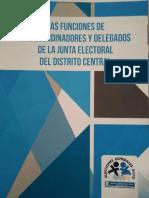Funciones de Coordinadores y Delegados de la Junta Electoral Del Distrito Central - 2011 Guatemala