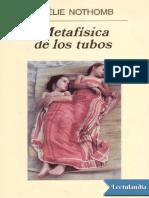 Metafisica de Los Tubos Amelie Nothomb 1