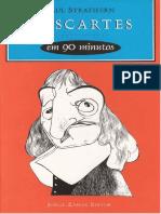STRATHERN, Paul. Descartes Em 90 Minutos