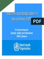 Vaccine Standards