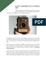 Kodak - El Gigante Que Quedó Fuera de Foco