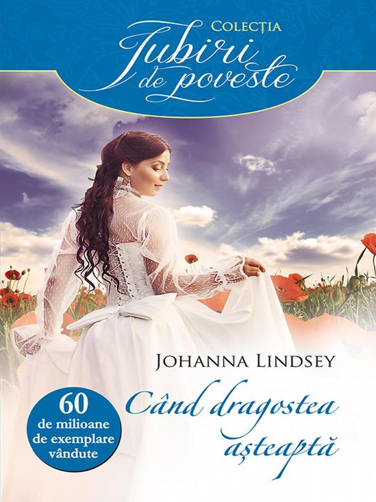 Johanna Lindsey Cand Dragostea Asteaptapdf